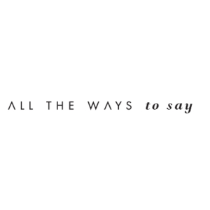 all the way to say
